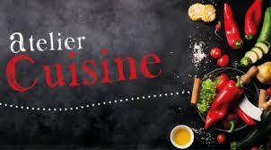Atelier Cuisine 13 et 17 mai 2019