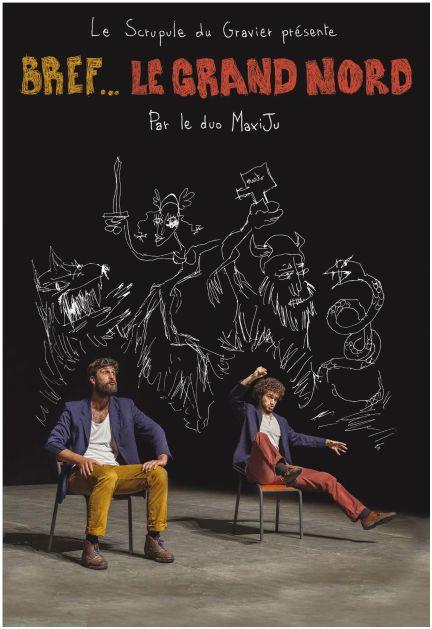 Spectacle « Bref le grand Nord », interprété par le duo Maxiju, 27 novembre 2018 Ambrières