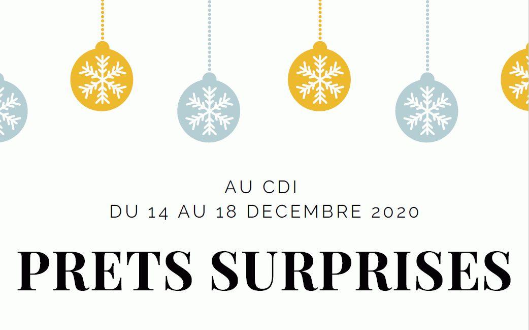Au CDI du 14 au 18 décembre, prêts surprises.